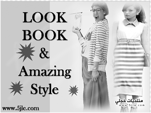 Look book & amazing style